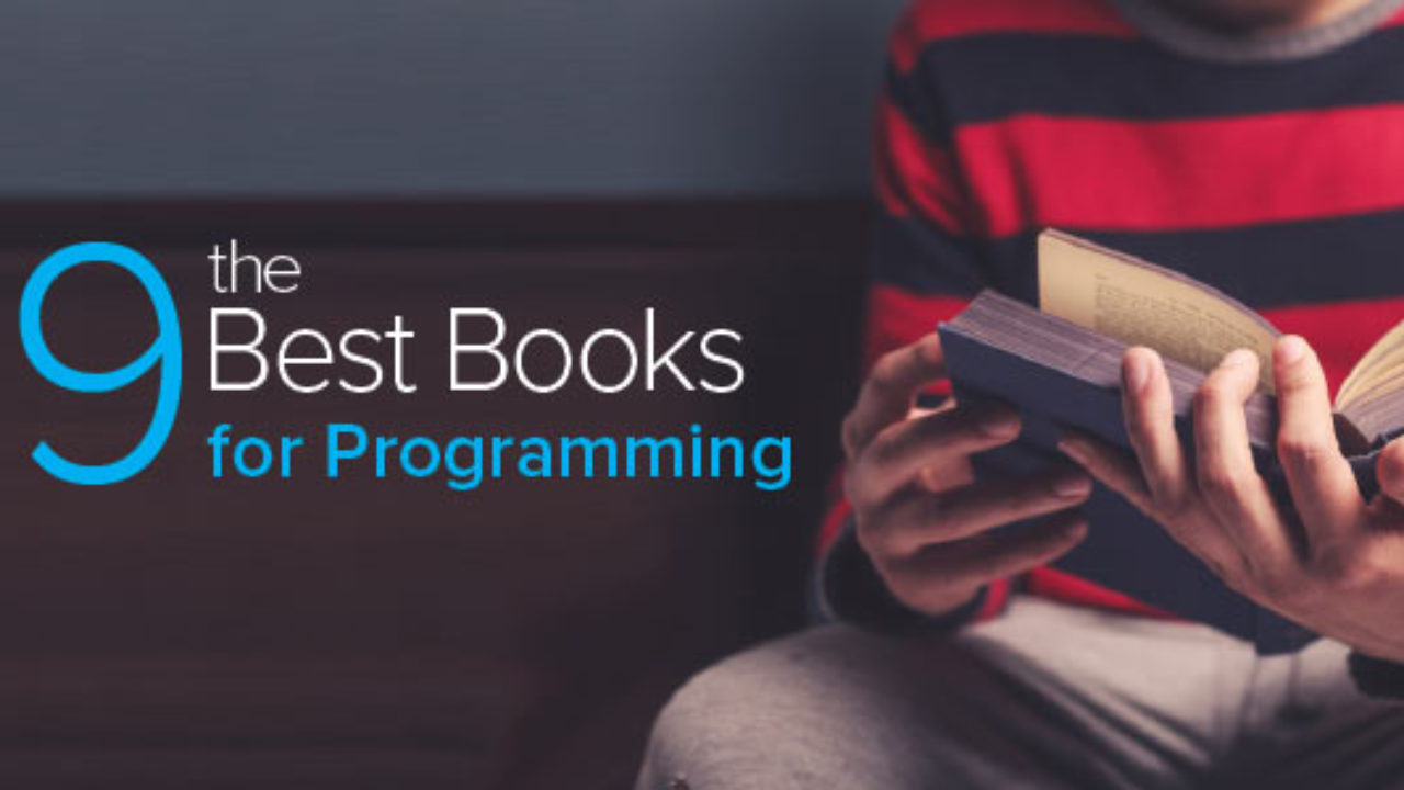 Best Programming Books: 9 Books to Read and Distinguish Yourself