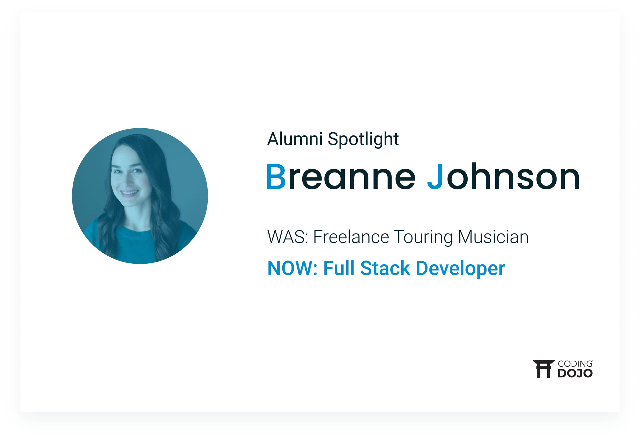 "From Dallas Musician to Full Stack Developer | How Breanne Johnson Embraced ""Strength Through Struggle"" to Launch a New Career"