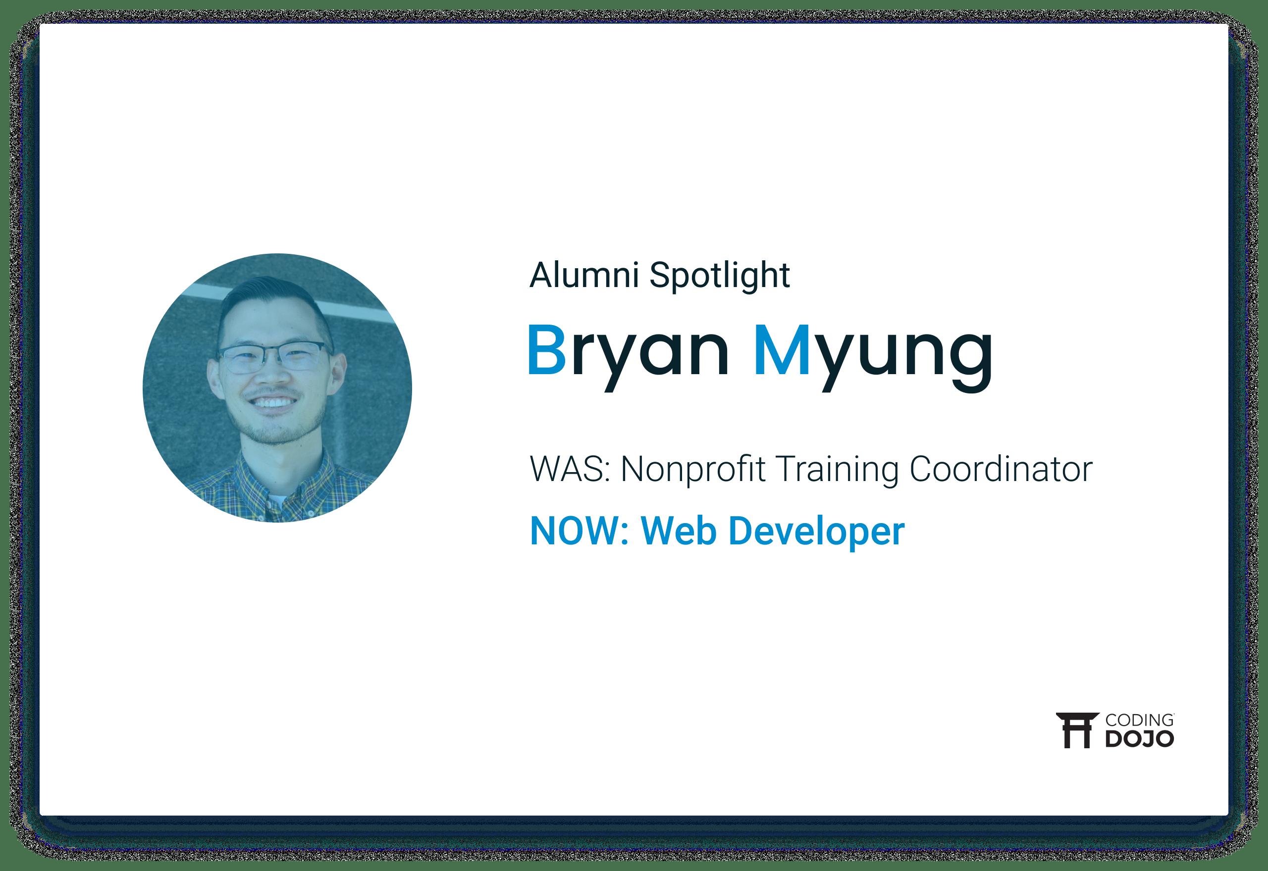 Coding Dojo Alumni Success | Bryan Myung