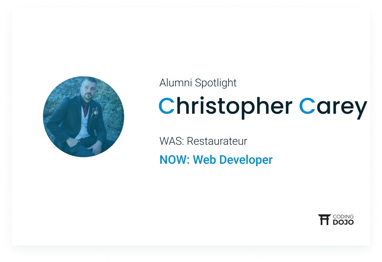 From Running A Busy Kitchen to Crafting Essential Code | How Christopher Carey Took A Chance & Found A New Career