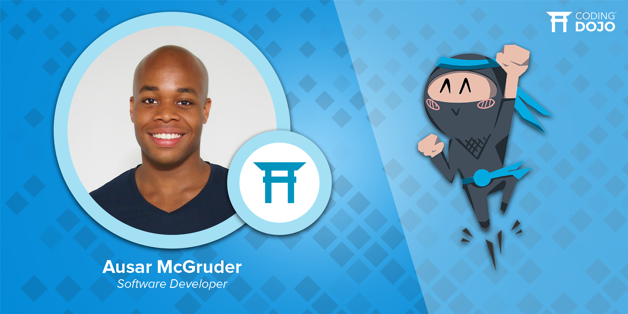 Ausar McGruder; Coding Dojo Graduate, Now a System Analyst and Software Developer