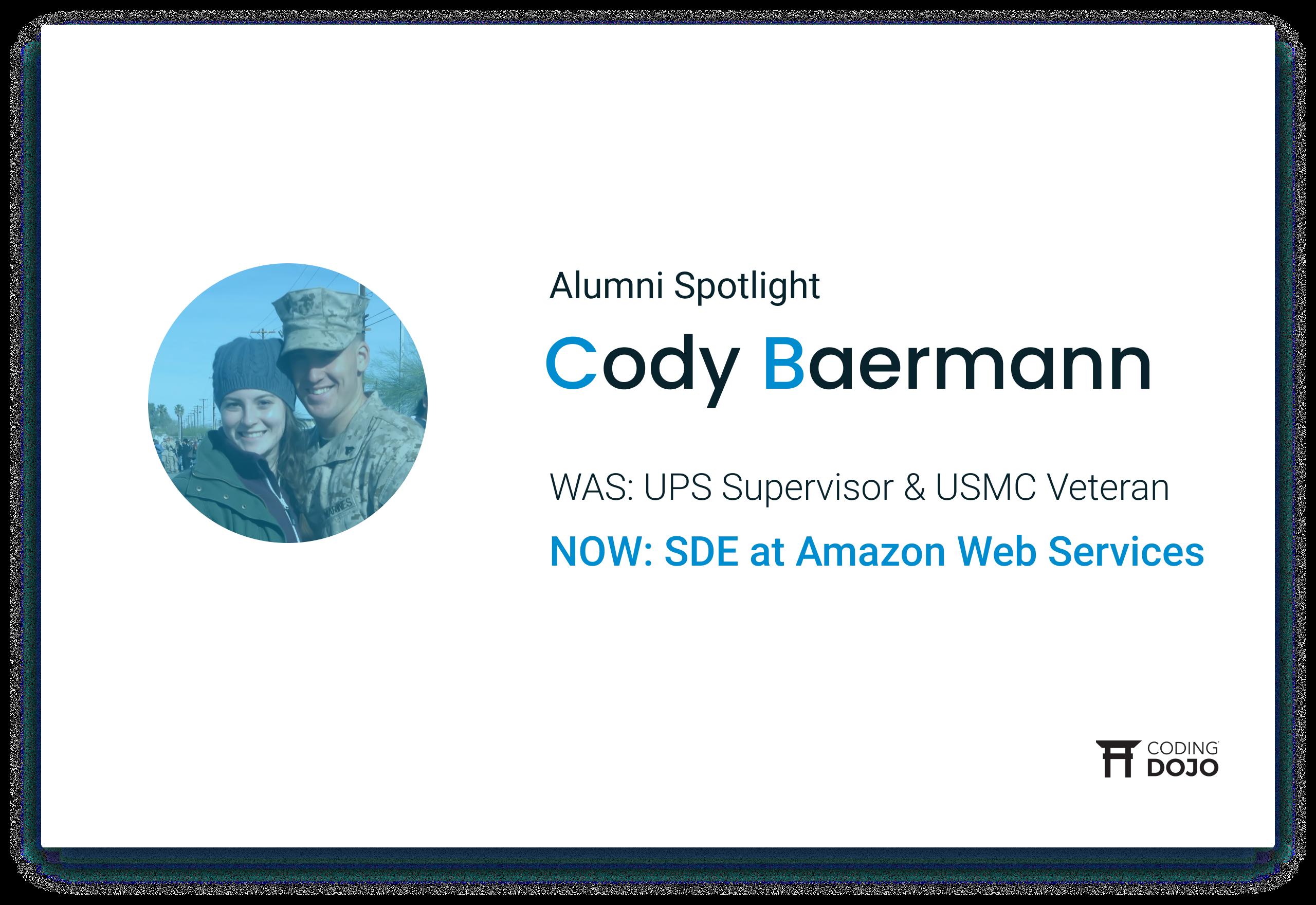 Coding Dojo Alumni Success | Cody Baermann