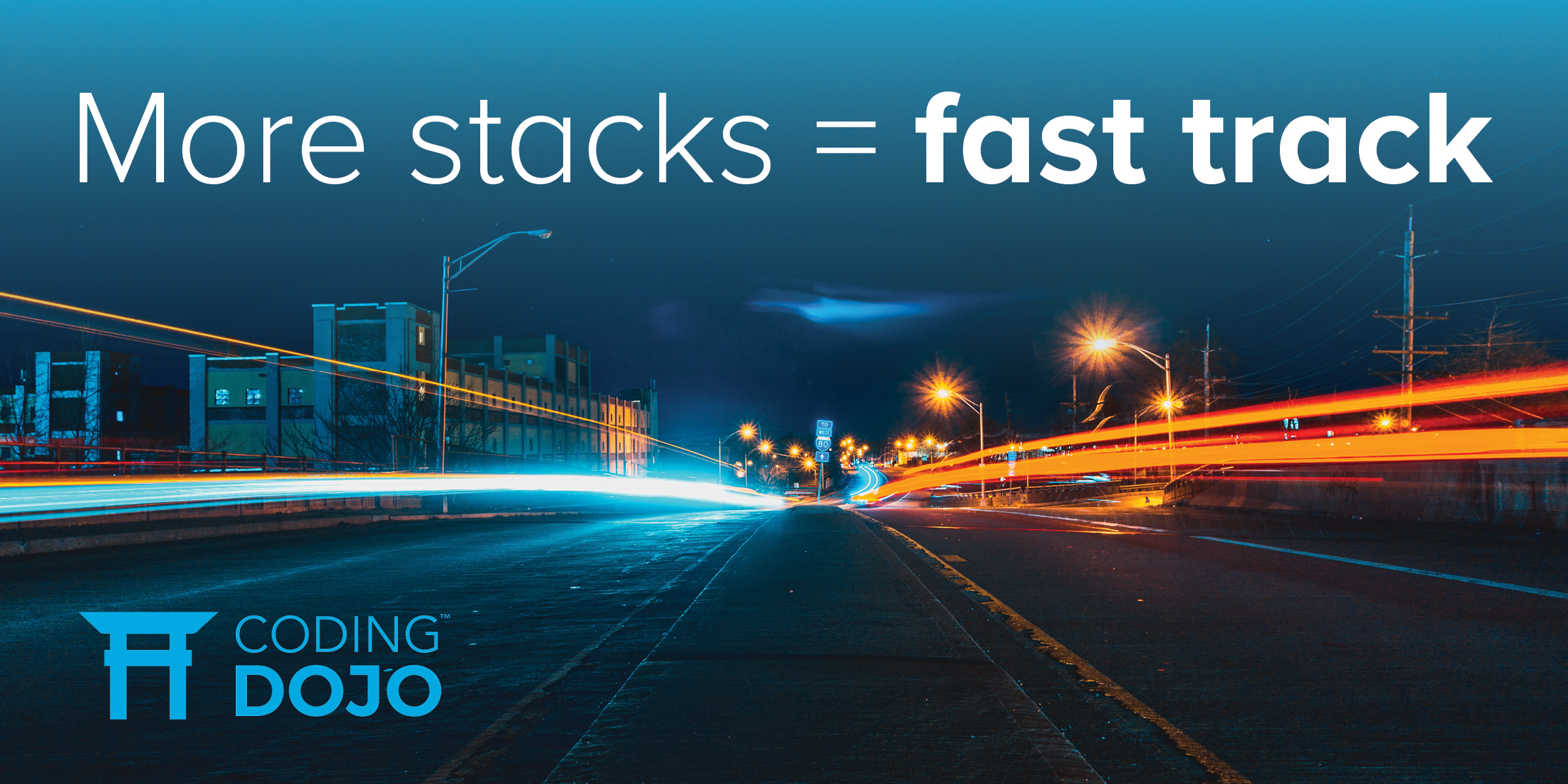 Learning more stacks puts you on the fast track