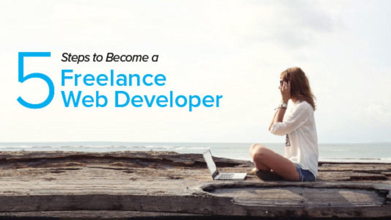 5 Steps To Become A Freelance Web Developer Coding Dojo Blog