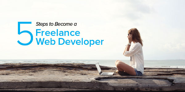 5 Steps to Become a Freelance Web Developer - Coding Dojo Blog