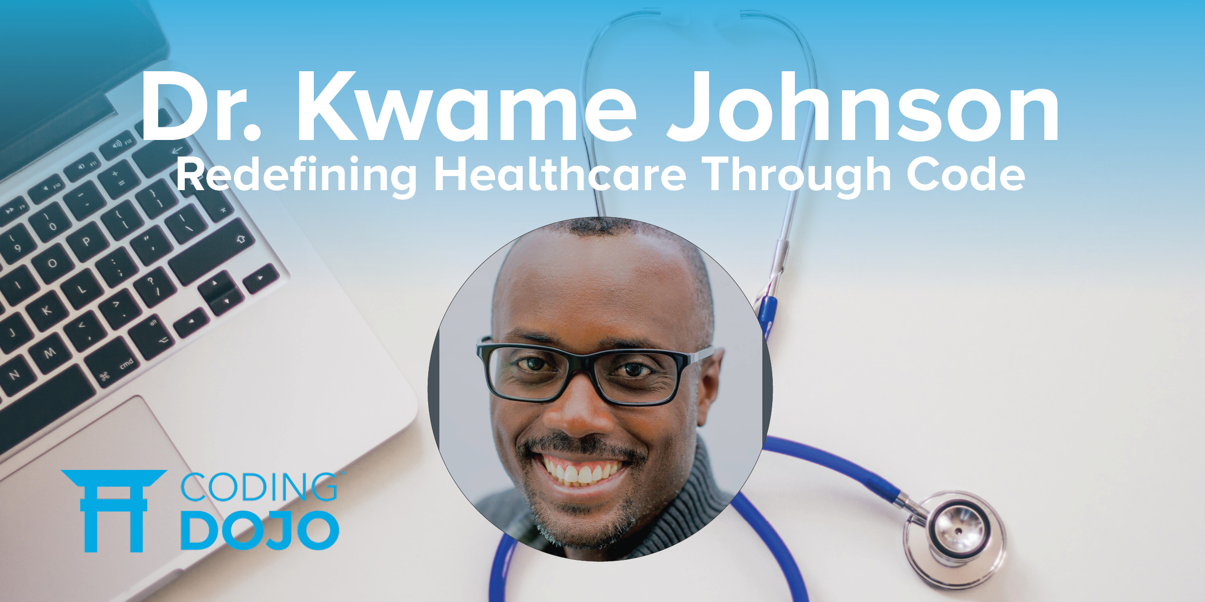 From Doctorate to Dojo: Redefining Healthcare Through Code