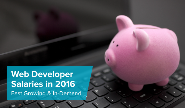 What You Can Expect: Web Developer Salaries in 2016
